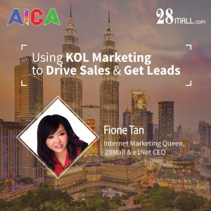 Fione Tan : Using KOL Marketing to Drive Sales & Get Leads