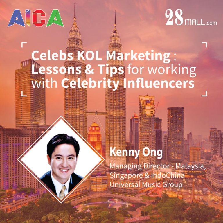 Kenny Ong : Celebs KOL Marketing : Lessons & Tips for working withCelebrity Influencers
