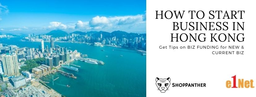2020 Guide to Start your Business in Hong Kong & Online Shop